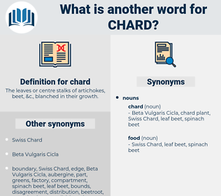chard, synonym chard, another word for chard, words like chard, thesaurus chard