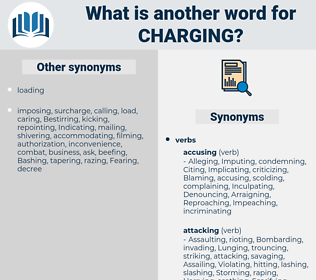 Charging, synonym Charging, another word for Charging, words like Charging, thesaurus Charging