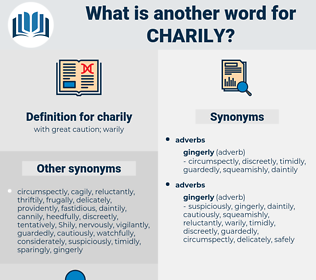 charily, synonym charily, another word for charily, words like charily, thesaurus charily