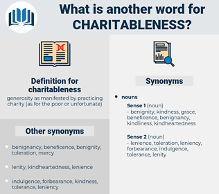 charitableness, synonym charitableness, another word for charitableness, words like charitableness, thesaurus charitableness