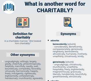 charitably, synonym charitably, another word for charitably, words like charitably, thesaurus charitably