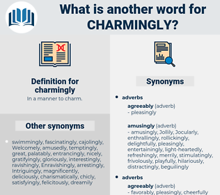 charmingly, synonym charmingly, another word for charmingly, words like charmingly, thesaurus charmingly