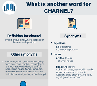 charnel, synonym charnel, another word for charnel, words like charnel, thesaurus charnel