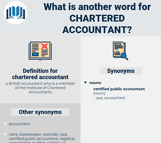 chartered accountant, synonym chartered accountant, another word for chartered accountant, words like chartered accountant, thesaurus chartered accountant