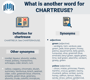 chartreuse, synonym chartreuse, another word for chartreuse, words like chartreuse, thesaurus chartreuse