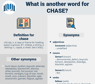chase, synonym chase, another word for chase, words like chase, thesaurus chase