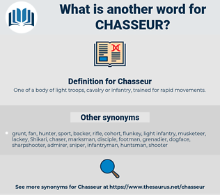 Chasseur, synonym Chasseur, another word for Chasseur, words like Chasseur, thesaurus Chasseur