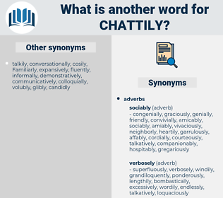 chattily, synonym chattily, another word for chattily, words like chattily, thesaurus chattily