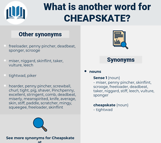cheapskate, synonym cheapskate, another word for cheapskate, words like cheapskate, thesaurus cheapskate