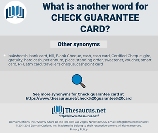 check guarantee card, synonym check guarantee card, another word for check guarantee card, words like check guarantee card, thesaurus check guarantee card