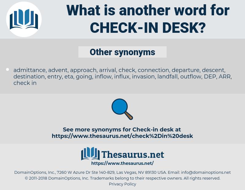 check-in desk, synonym check-in desk, another word for check-in desk, words like check-in desk, thesaurus check-in desk