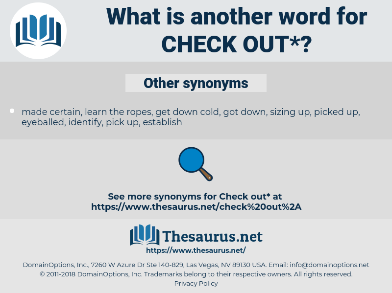 check out, synonym check out, another word for check out, words like check out, thesaurus check out