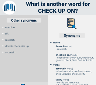 check up on, synonym check up on, another word for check up on, words like check up on, thesaurus check up on