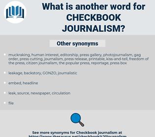 checkbook journalism, synonym checkbook journalism, another word for checkbook journalism, words like checkbook journalism, thesaurus checkbook journalism