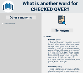 checked over, synonym checked over, another word for checked over, words like checked over, thesaurus checked over