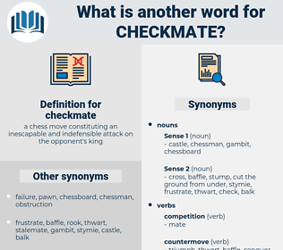 checkmate, synonym checkmate, another word for checkmate, words like checkmate, thesaurus checkmate