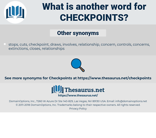 checkpoints, synonym checkpoints, another word for checkpoints, words like checkpoints, thesaurus checkpoints