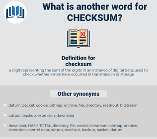 checksum, synonym checksum, another word for checksum, words like checksum, thesaurus checksum