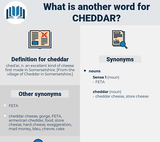 cheddar, synonym cheddar, another word for cheddar, words like cheddar, thesaurus cheddar