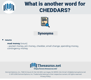 cheddars, synonym cheddars, another word for cheddars, words like cheddars, thesaurus cheddars
