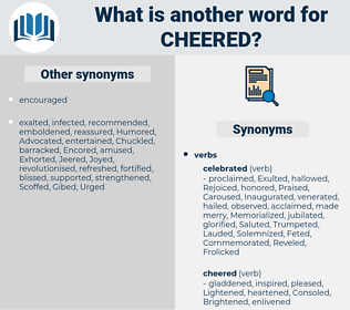 Cheered, synonym Cheered, another word for Cheered, words like Cheered, thesaurus Cheered