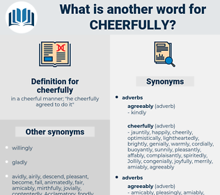 cheerfully, synonym cheerfully, another word for cheerfully, words like cheerfully, thesaurus cheerfully