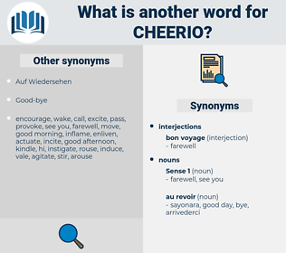 cheerio, synonym cheerio, another word for cheerio, words like cheerio, thesaurus cheerio