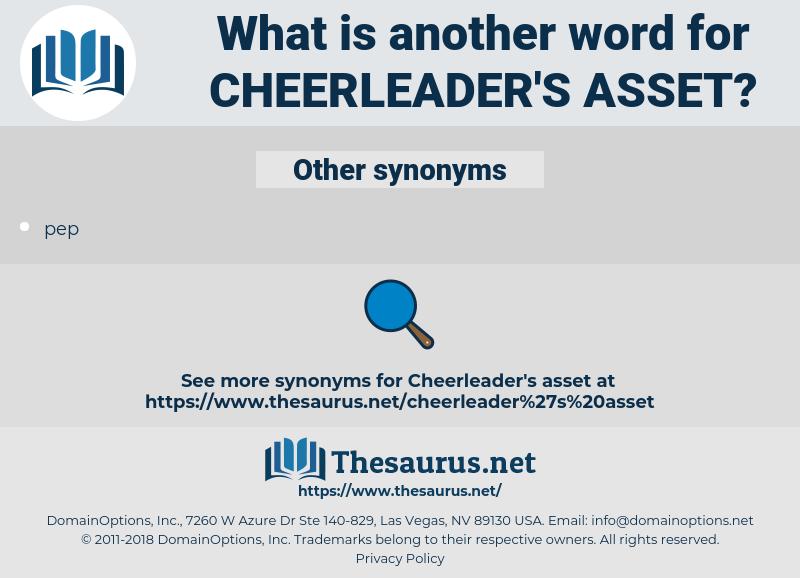 cheerleader's asset, synonym cheerleader's asset, another word for cheerleader's asset, words like cheerleader's asset, thesaurus cheerleader's asset