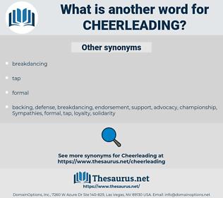 cheerleading, synonym cheerleading, another word for cheerleading, words like cheerleading, thesaurus cheerleading