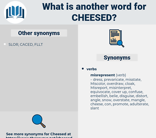 cheesed, synonym cheesed, another word for cheesed, words like cheesed, thesaurus cheesed