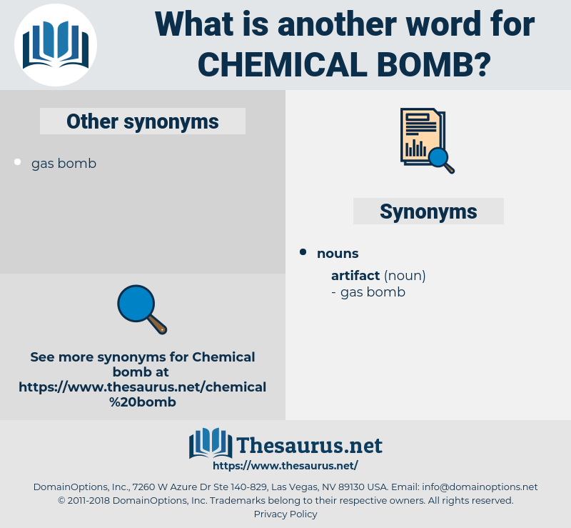 chemical bomb, synonym chemical bomb, another word for chemical bomb, words like chemical bomb, thesaurus chemical bomb