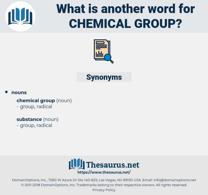 chemical group, synonym chemical group, another word for chemical group, words like chemical group, thesaurus chemical group