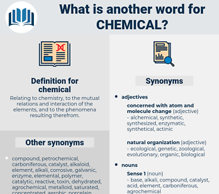 chemical, synonym chemical, another word for chemical, words like chemical, thesaurus chemical