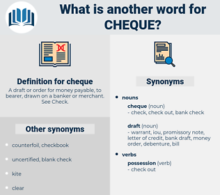 cheque, synonym cheque, another word for cheque, words like cheque, thesaurus cheque