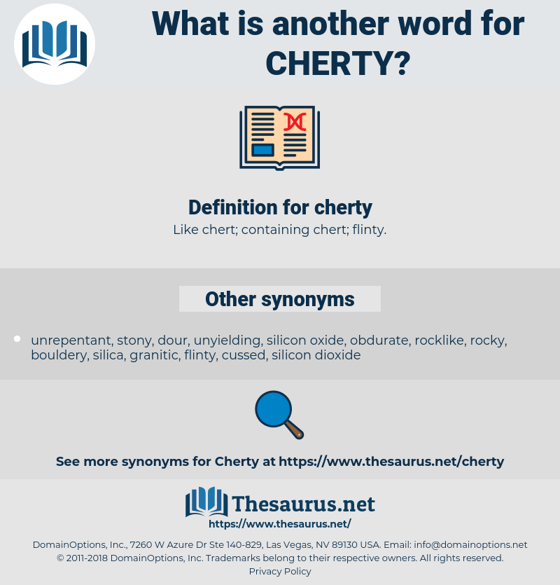 cherty, synonym cherty, another word for cherty, words like cherty, thesaurus cherty