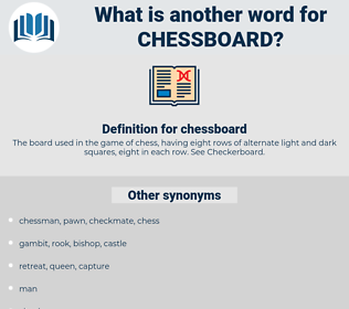 chessboard, synonym chessboard, another word for chessboard, words like chessboard, thesaurus chessboard