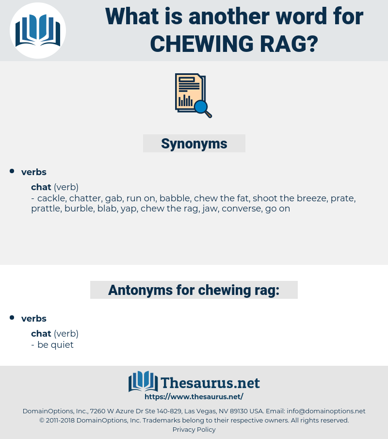 chewing rag, synonym chewing rag, another word for chewing rag, words like chewing rag, thesaurus chewing rag
