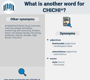 chichi, synonym chichi, another word for chichi, words like chichi, thesaurus chichi