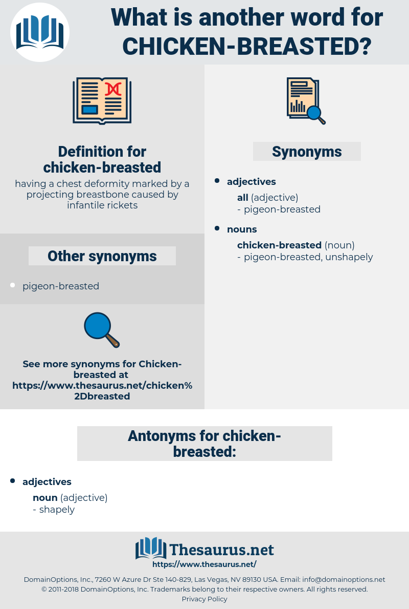 chicken-breasted, synonym chicken-breasted, another word for chicken-breasted, words like chicken-breasted, thesaurus chicken-breasted