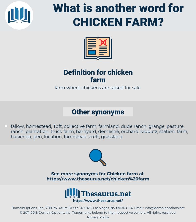 chicken farm, synonym chicken farm, another word for chicken farm, words like chicken farm, thesaurus chicken farm