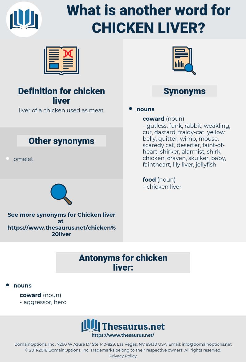 chicken liver, synonym chicken liver, another word for chicken liver, words like chicken liver, thesaurus chicken liver