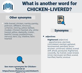 chicken-livered, synonym chicken-livered, another word for chicken-livered, words like chicken-livered, thesaurus chicken-livered