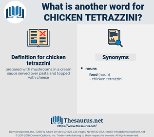 chicken tetrazzini, synonym chicken tetrazzini, another word for chicken tetrazzini, words like chicken tetrazzini, thesaurus chicken tetrazzini