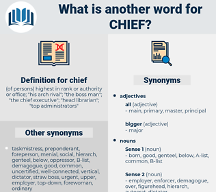 chief, synonym chief, another word for chief, words like chief, thesaurus chief