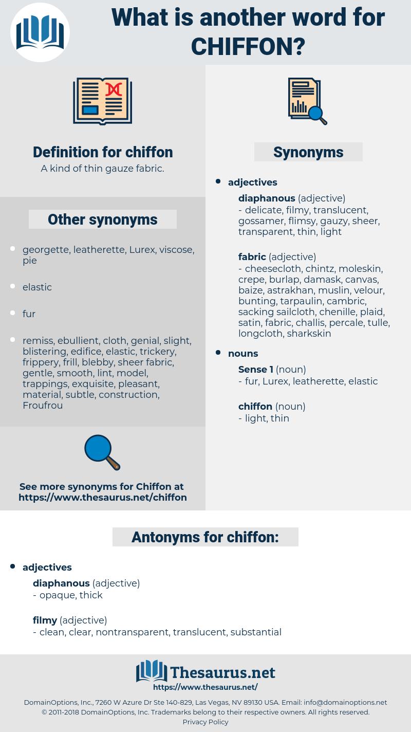 chiffon, synonym chiffon, another word for chiffon, words like chiffon, thesaurus chiffon