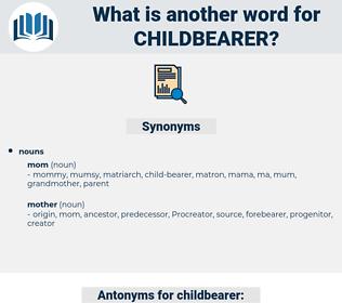 childbearer, synonym childbearer, another word for childbearer, words like childbearer, thesaurus childbearer