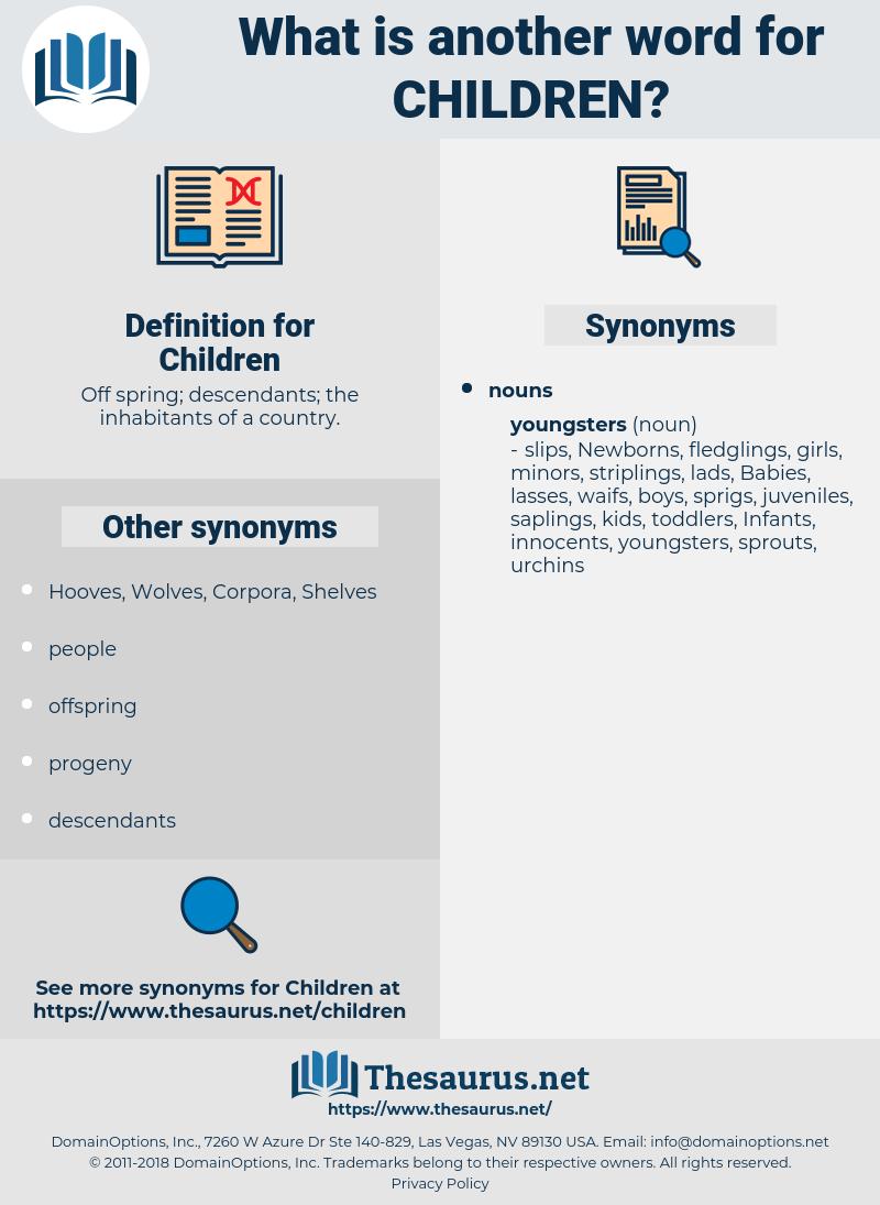 Children, synonym Children, another word for Children, words like Children, thesaurus Children