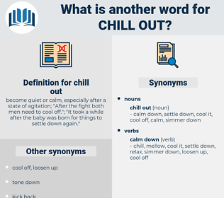chill out, synonym chill out, another word for chill out, words like chill out, thesaurus chill out