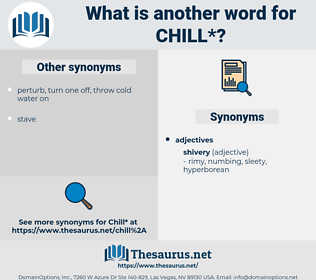chill, synonym chill, another word for chill, words like chill, thesaurus chill