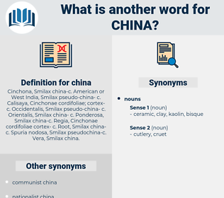 china, synonym china, another word for china, words like china, thesaurus china